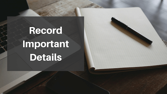 Record important details of your work injury
